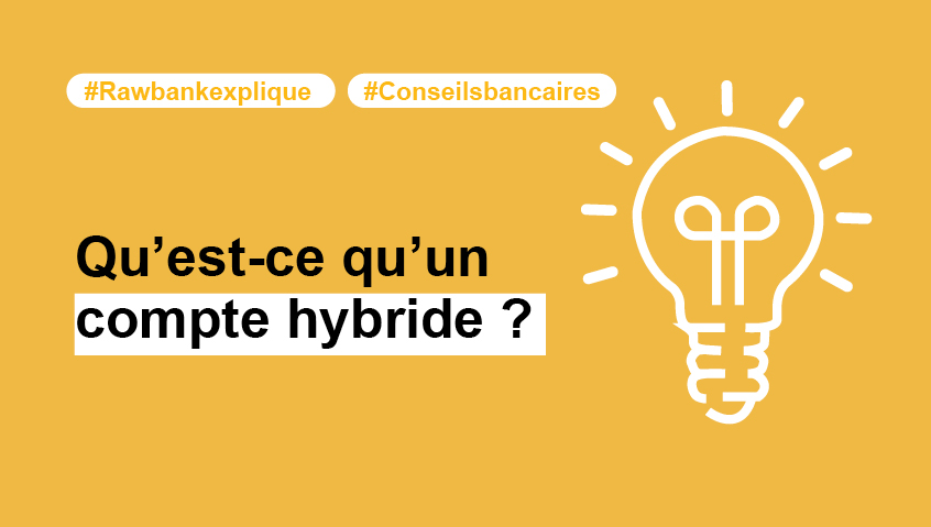 #4 Compte hybride